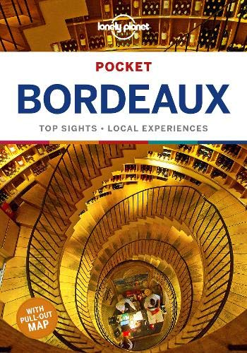Lonely Planet Pocket Bordeaux (Travel Guide)