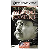 American Experience: Theodore Roosevelt