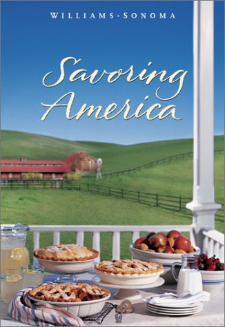 Read Online Savoring America: Recipes and Reflections on American Cooking (The Savoring Series) pdf