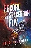 Record of a Spaceborn Few (Wayfarers)