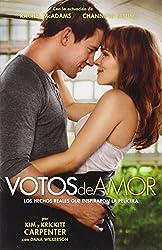 Votos de Amor: Los Hechos Reales que Inspiraron la Película (Spanish Edition)