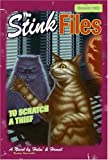 The Stink Files, Dossier 002: To Scratch A Thief