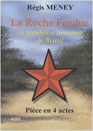 En ligne La Roche Fendue : Ou Republica Sovietica do Brasil pdf ebook
