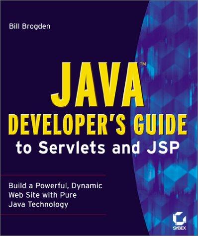 Java Developer's Guide to Servlets and Jsp