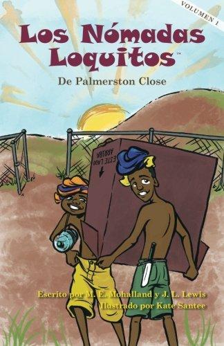 Download Los Nómadas Loquitos de Palmerston Close (Silly Nomads) (Volume 1) (Spanish Edition) pdf epub