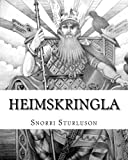 Heimskringla: The Chronicle Of The Kings Of Norway