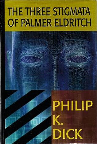 book cover of The Three Stigmata of Palmer Eldritch