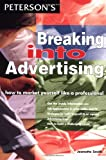 Breaking into Advertising, Jeanette Smith and Peterson's, 0768901227