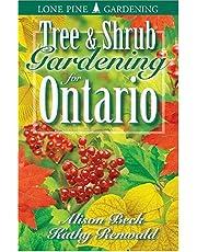 Tree and Shrub Gardening for Ontario