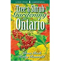 Tree and Shrub Gardening for Ontario
