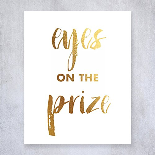 eyes-on-the-prize-gold-foil-decor-wall-art-print-work-inspirational-motivational-quote-metallic-post