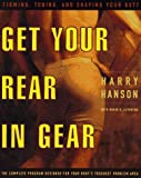 Get Your Rear in Gear, Harry Hanson and Robin K. Levinson, 0060951400
