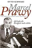 Marcel Prawy. Ein grosses Leben neu erzählt