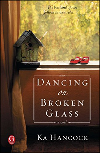 Dancing on Broken Glass (English Edition)