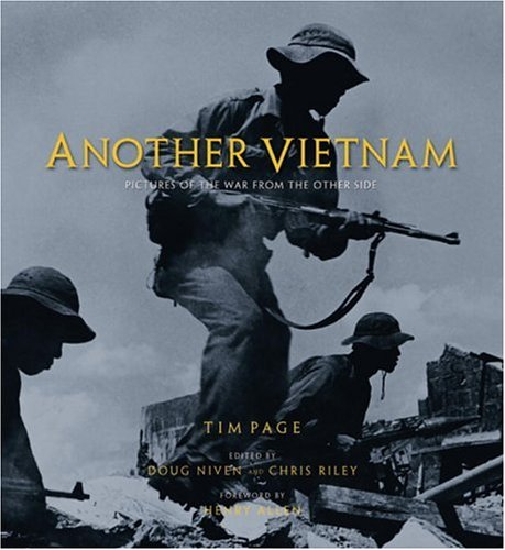 Another Vietnam: Pictures of the War from the Other Side by National Geographic