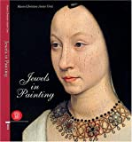 Jewels in Painting, Marie Christine Autin Graz and Alvar Gonzalez-Palacios, 888118527X