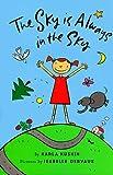The Sky Is Always in the Sky, Karla Kuskin, 0060270837