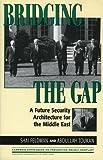 Bridging the Gap, Shai Feldman and Abdullah Toukan, 0847685519