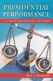 Presidential Performance, Max J. Skidmore, 0786418206