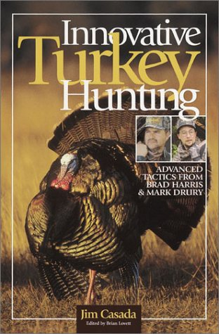 Magnum Turkey (Innovative Turkey Hunting: Advanced Tactics from Brad Harris & Mark Drury)