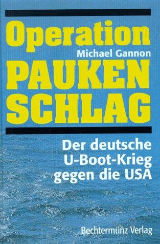 operation-paukenschlag-der-deutsche-u-boot-krieg-gegen-die-usa