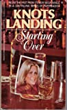 img - for Knots Landing: Starting Over book / textbook / text book