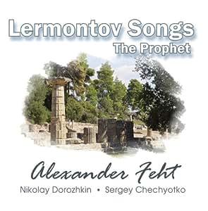 Lermontov Songs [The Prophet]