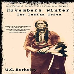 Novembers Winter, The Indian Cries