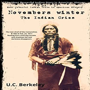 Novembers Winter, The Indian Cries Audiobook