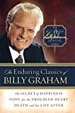 The Enduring Classics of Billy Graham, Billy Graham, 0849918219