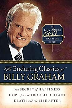 The Enduring Classics of Billy Graham (Billy Graham Signature Series, 1) 0849918219 Book Cover