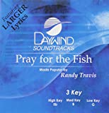 img - for Pray For The Fish [Accompaniment/Performance Track] book / textbook / text book
