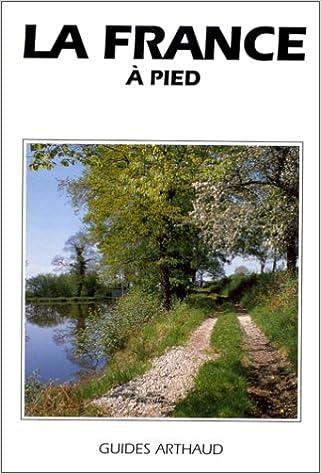 Livres gratuits en ligne LA FRANCE A PIED pdf, epub