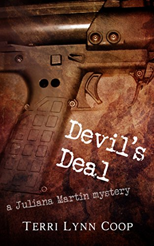 Book: Devil's Deal (A Juliana Martin Mystery Book 1) by Terri Lynn Coop