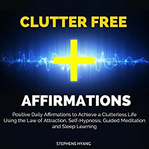 Clutter Free Affirmations Speech