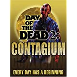 Day of the Dead 2: Contagious