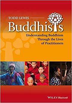 Book Buddhists: Understanding Buddhism Through the Lives of Practitioners (Lived Religions)