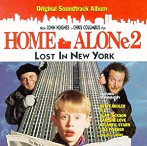 Home Alone 2: Lost In New York - Original Motion Picture