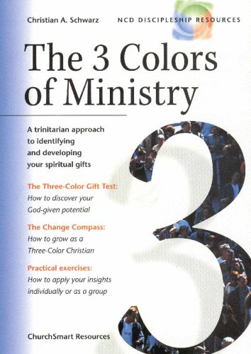 Read Online The 3 Colors of Ministry : A Trinitarian Approach to Identifying and Developing Your Spiritual Gifts PDF