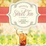 Secrets Over Sweet Tea | Denise Hildreth Jones