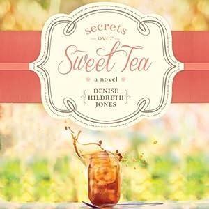 Secrets Over Sweet Tea Audiobook