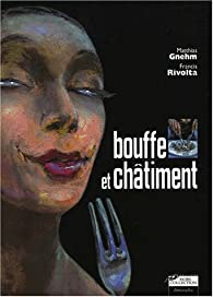 Bouffe et Châtiment par Matthias Gnehm