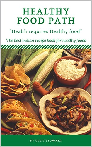 Healthy food path cookbook the best indian recipe book for healthy healthy food path cookbook the best indian recipe book for healthy foods healthy food forumfinder Choice Image