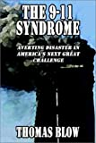 The 9-11 Syndrome, Thomas Blow, 1589392515