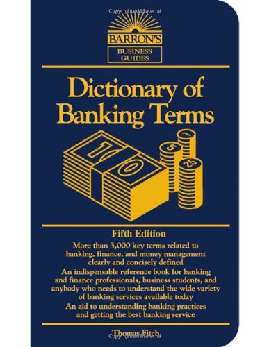 Read Online Dictionary of Banking Terms (Barron's Business Guides) pdf