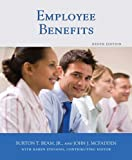 Employee Benefits, Burton T. Beam and John J. McFadden, 1427735646