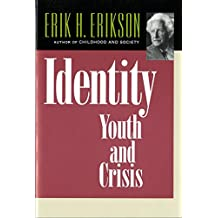 Identity: Youth and Crisis (Austen Riggs Center Monograph)
