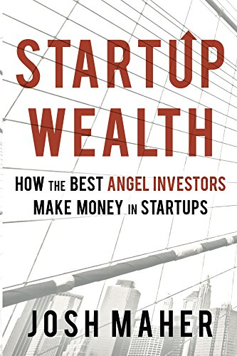 Amazon startup wealth how the best angel investors make money startup wealth how the best angel investors make money in startups by maher fandeluxe Images