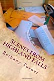 Scenes from Highland Falls, Bethany Turner, 149227173X