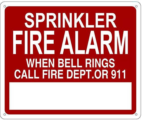 (Sprinkler FIRE Alarm When Bell Rings Call 911 Sign(red/White,Reflective, Aluminium 10x12))